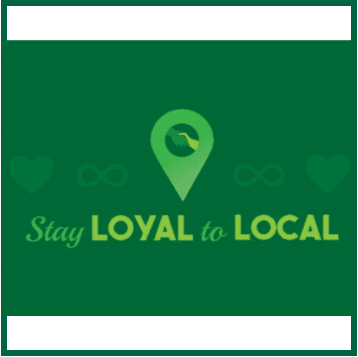 Stay Loyal to Local Graphic